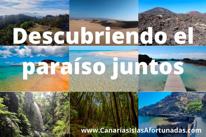 Canarias Islas Afortunadas Descubriendo el paraíso juntos