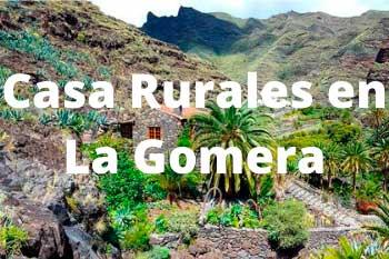 Mejores Casas Rurales en La Gomera