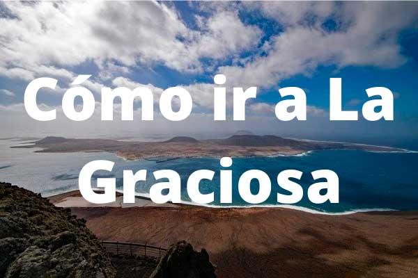 Cómo ir a la isla de La Graciosa, ferry y excursiones