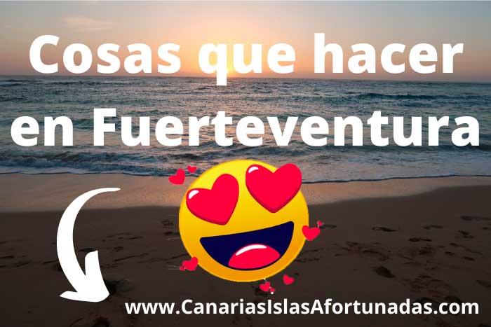 Cosas que hacer en Fuerteventura