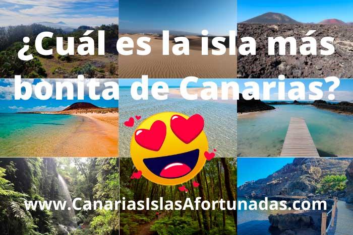 ¿Cuál es la Isla más bonita de las Islas Canarias?