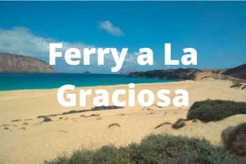 Ferry a La Graciosa: precios y horarios