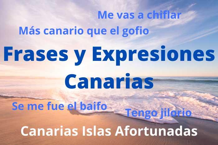 Frases y Expresiones Típicas de Canarias, Diccionario Canario de Islas Afortunadas