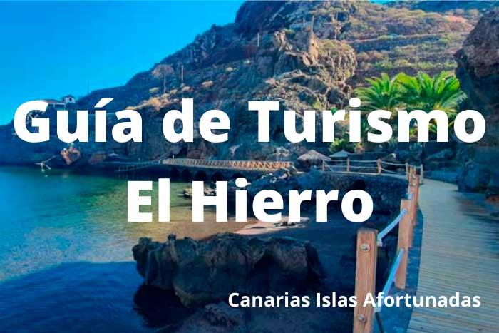 Guía de Turismo en El Hierro del Blog Canarias Islas Afortunadas