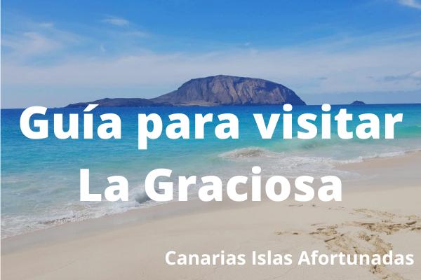 Guía de Viajes y Turismo para visitar la Isla de La Graciosa en Canarias