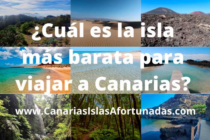 Cuál es la isla más barata para viajar a Canarias