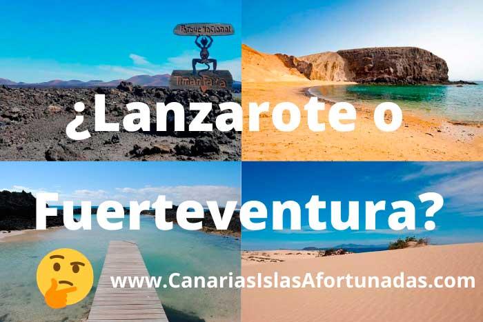 ¿Lanzarote o Fuerteventura? Comparativa para saber qué isla elegir para tus vacaciones