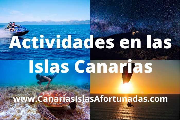 Mejores Actividades que hacer en las Islas Canarias