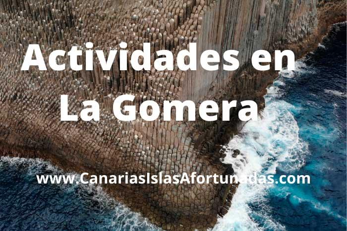 Mejores Excursiones y Actividades que hacer en La Gomera