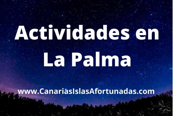 Mejores Actividades que hacer en La Palma