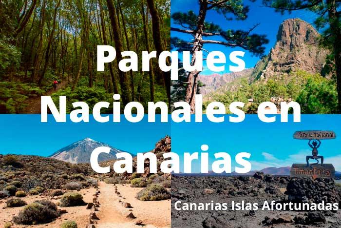 Parques Nacionales en las Islas Canarias