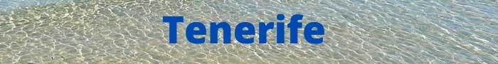 Mejores Playas de Canarias en Tenerife