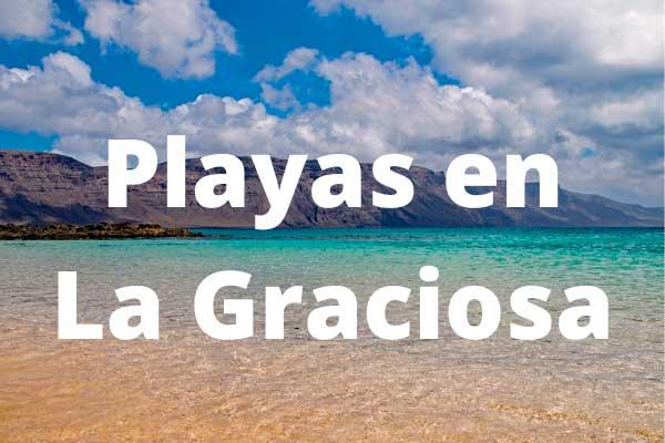 Playas en la Isla de La Graciosa
