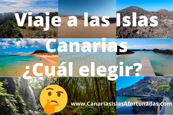 Qué isla visitar en un viaje a las Islas Canarias