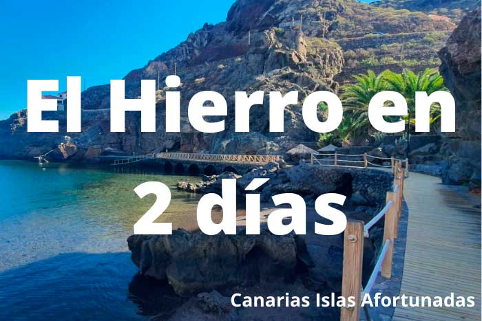 Qué ver y hacer en la Isla de El Hierro en un viaje de 2 días