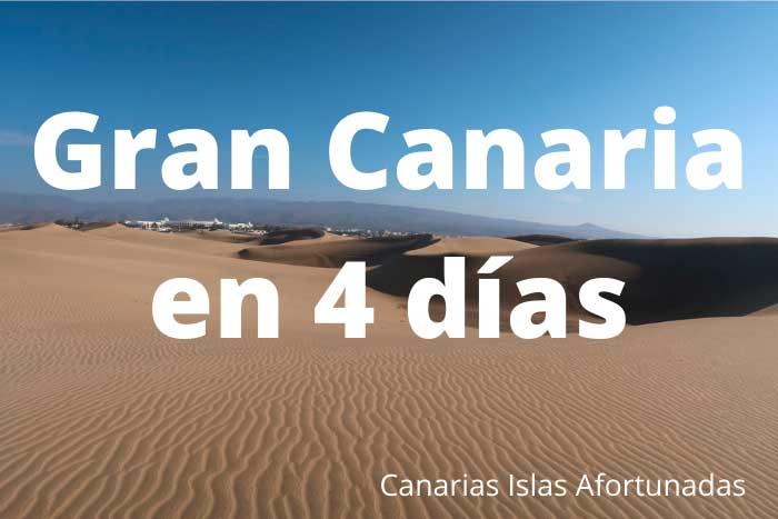 Qué ver y hacer en Gran Canaria en un viaje de 4 días