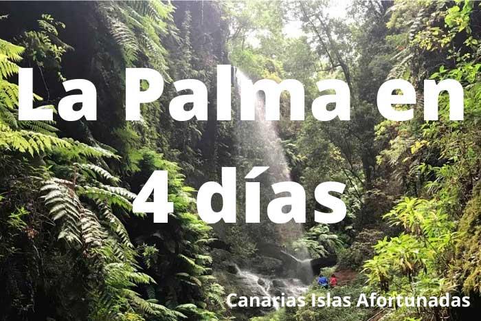 Qué ver en la Isla de La Palma en 4 días