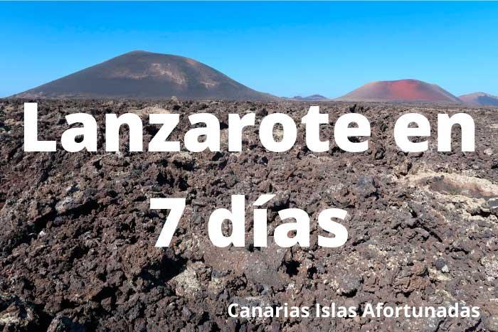 Qué ver en Lanzarote en 7 días