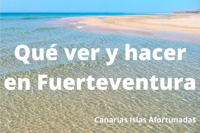 Qué ver y hacer en la Isla de Fuerteventura