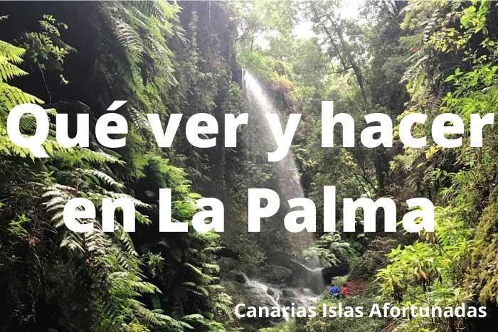 Qué ver y hacer en un viaje a la Isla de La Palma