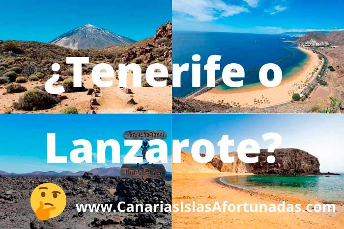 ¿Tenerife o Lanzarote? Comparativa para saber qué isla elegir para tus vacaciones
